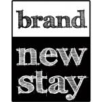 Brand New Stay