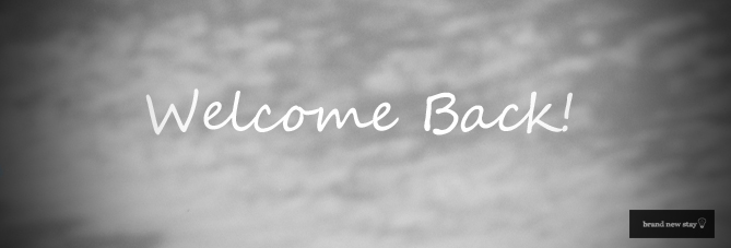 Brand New Stay Welcome Back Hotel Consulting